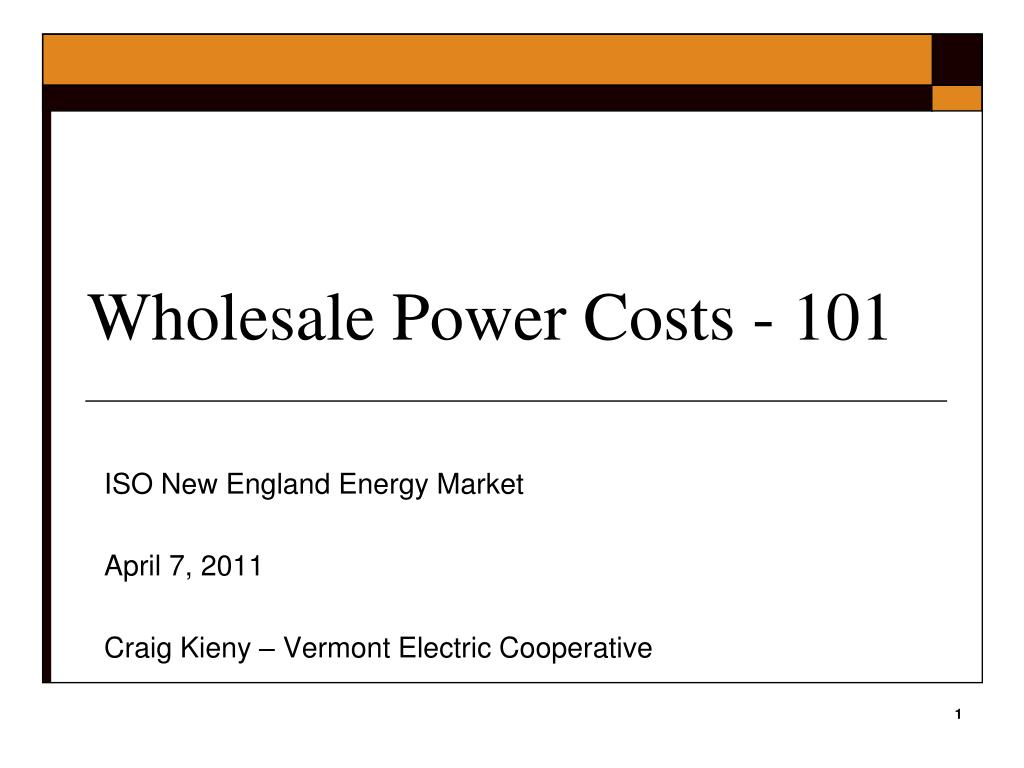 Wholesale Power Costs - 101