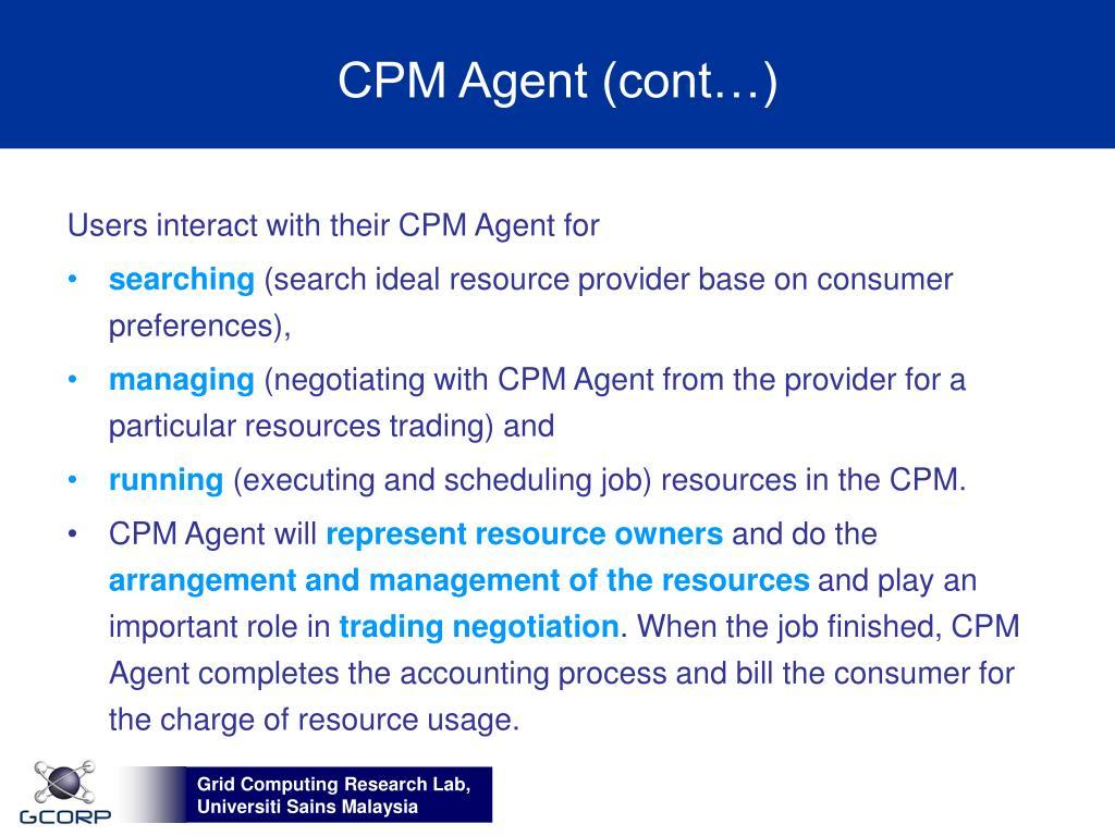 CPM Agent (cont…)