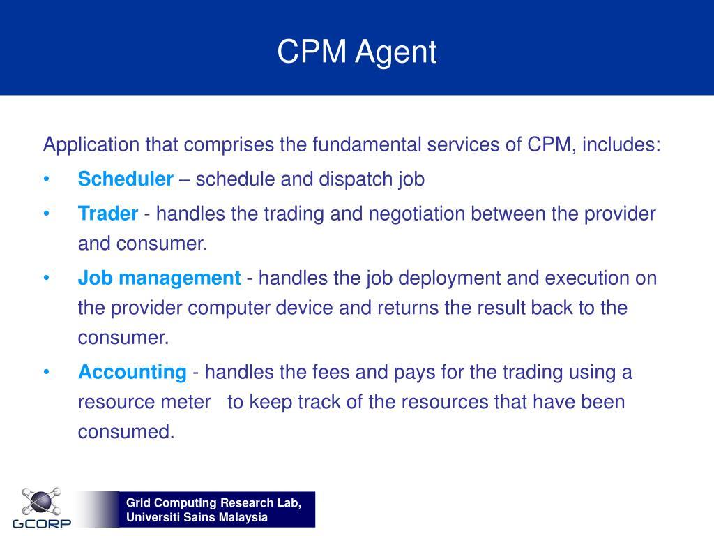 CPM Agent
