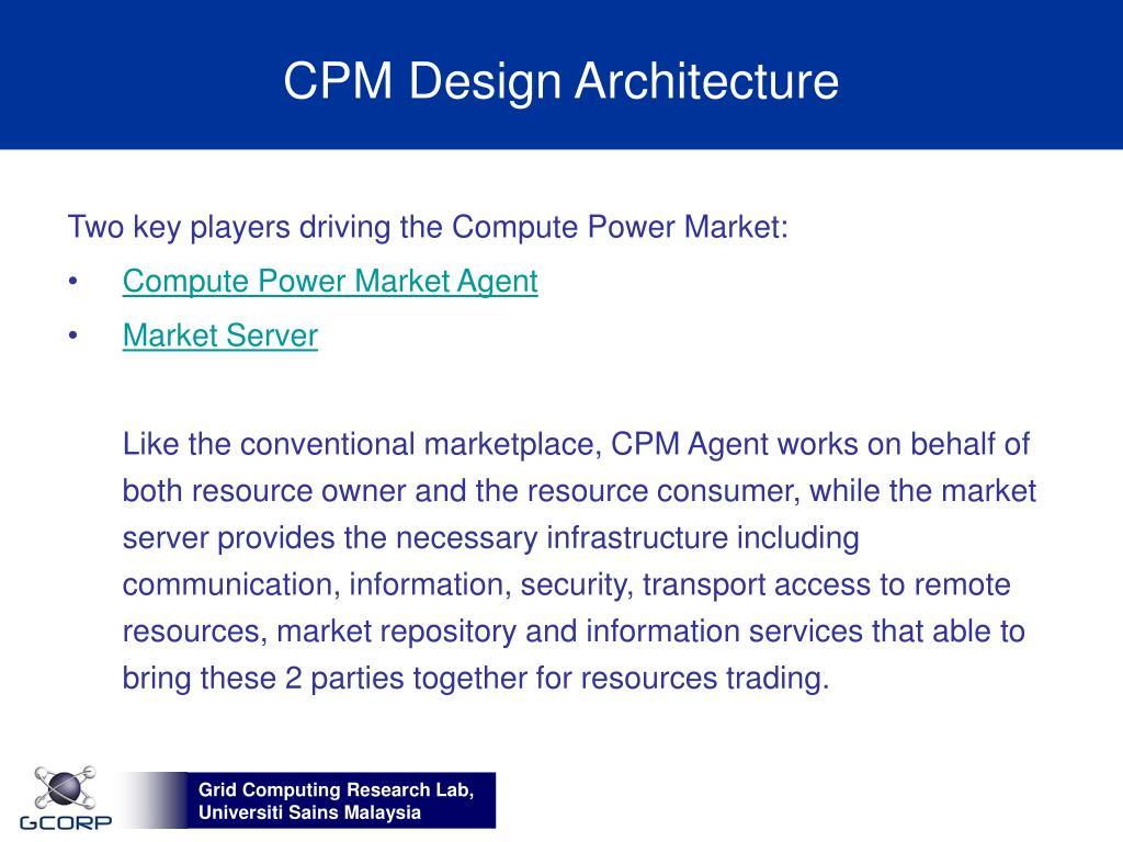 CPM Design Architecture