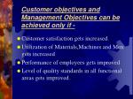customer objectives and management objectives can be achieved only if