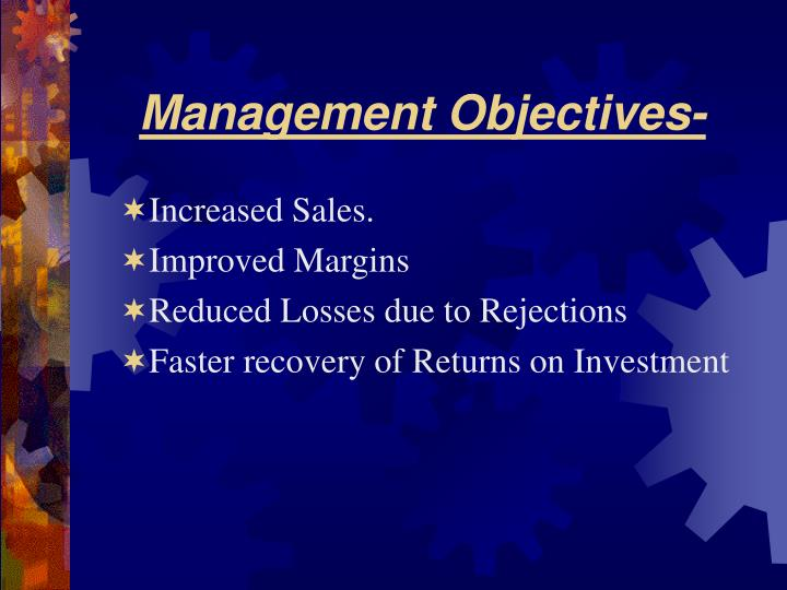 Management Objectives-