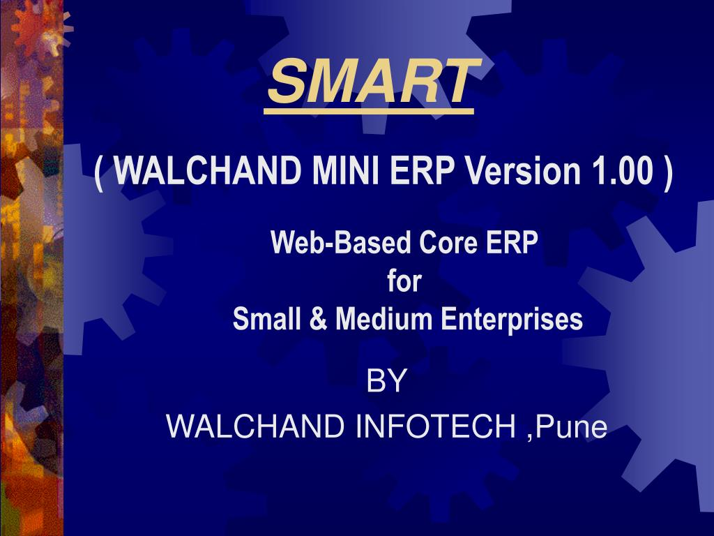 ( WALCHAND MINI ERP Version 1.00 )