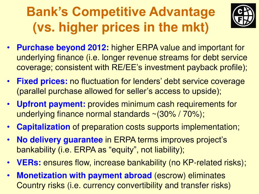 Bank's Competitive Advantage (vs. higher prices in the mkt)