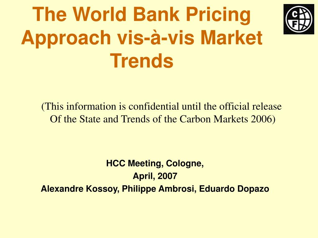 The World Bank Pricing Approach vis-à-vis Market Trends