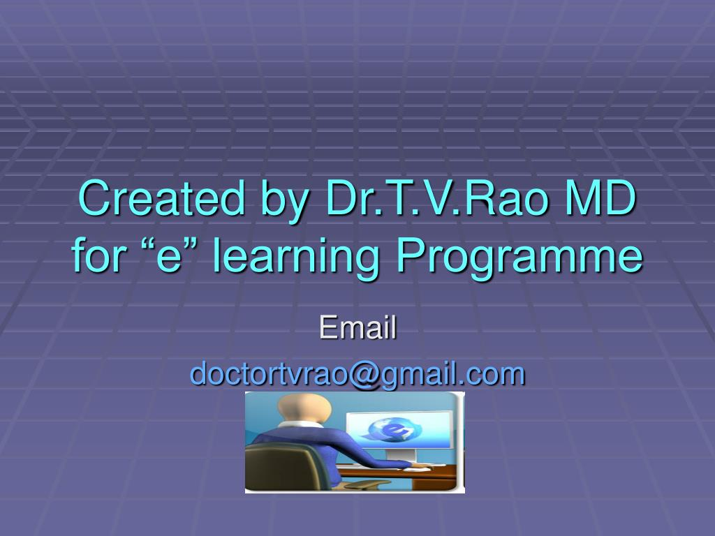 Created by Dr.T.V.Rao MD