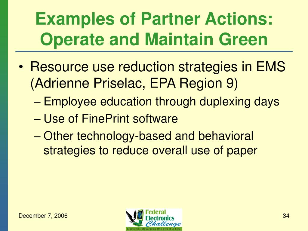 Examples of Partner Actions: Operate and Maintain Green
