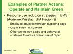 examples of partner actions operate and maintain green