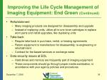 improving the life cycle management of imaging equipment end green continued