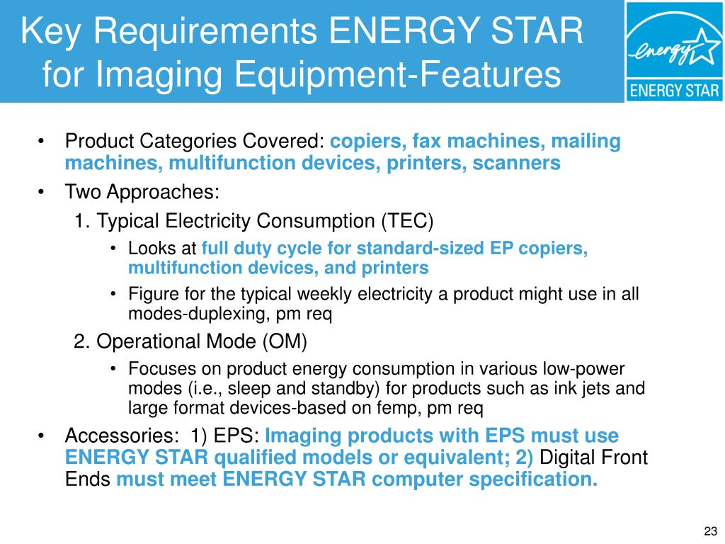 Key Requirements ENERGY STAR for Imaging Equipment-Features
