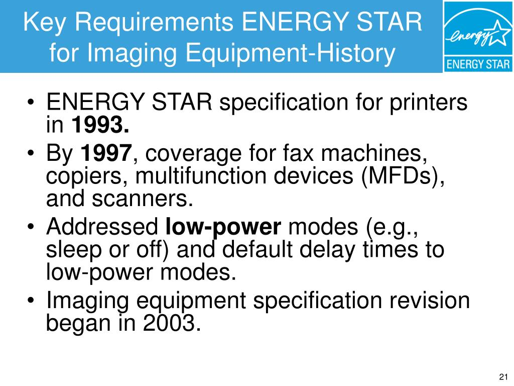 Key Requirements ENERGY STAR for Imaging Equipment-History