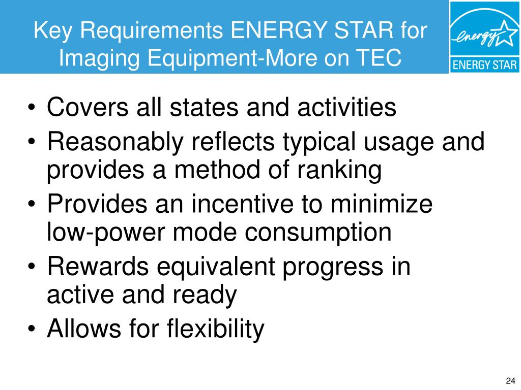 Key Requirements ENERGY STAR for Imaging Equipment-More on TEC
