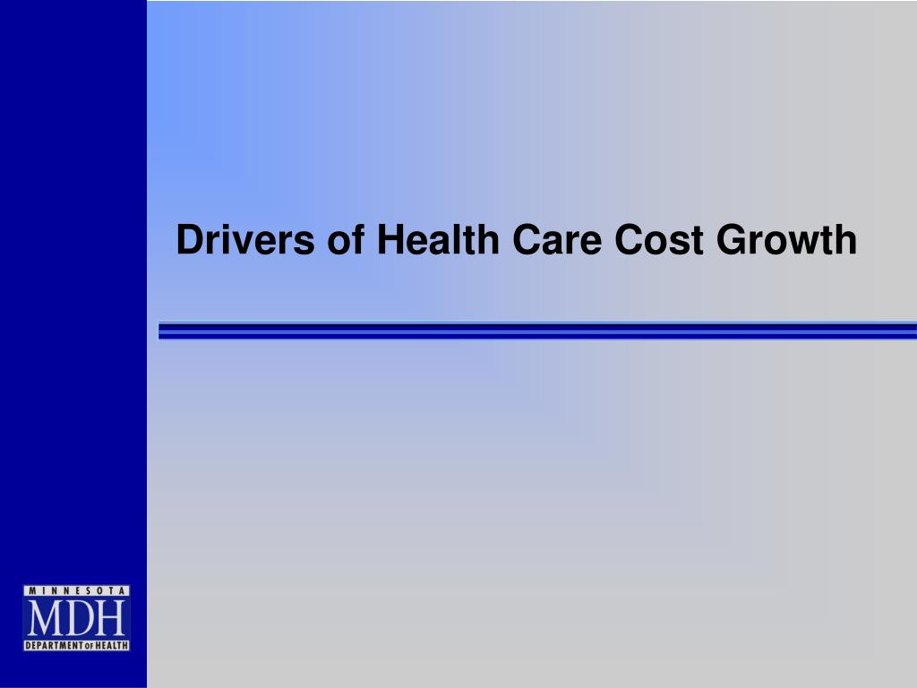 Drivers of Health Care Cost Growth