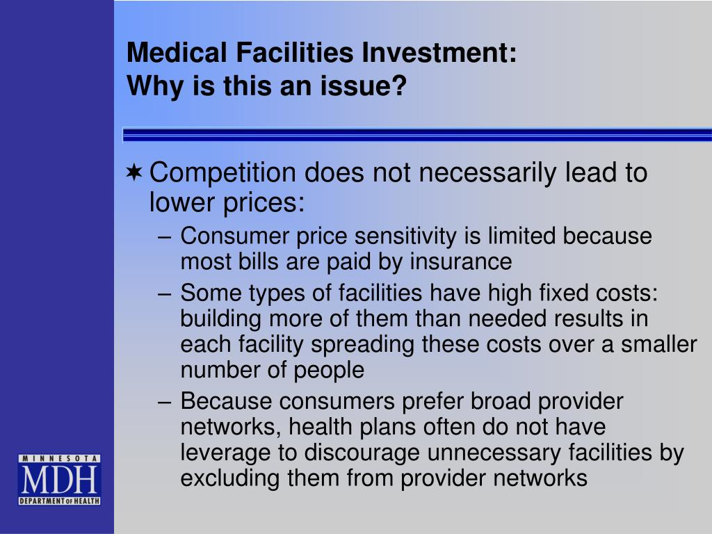 Medical Facilities Investment: