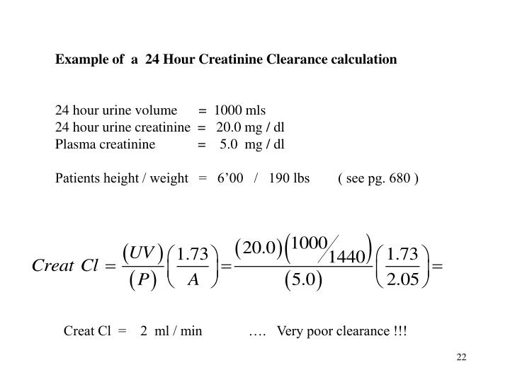 Example of  a  24 Hour Creatinine Clearance calculation