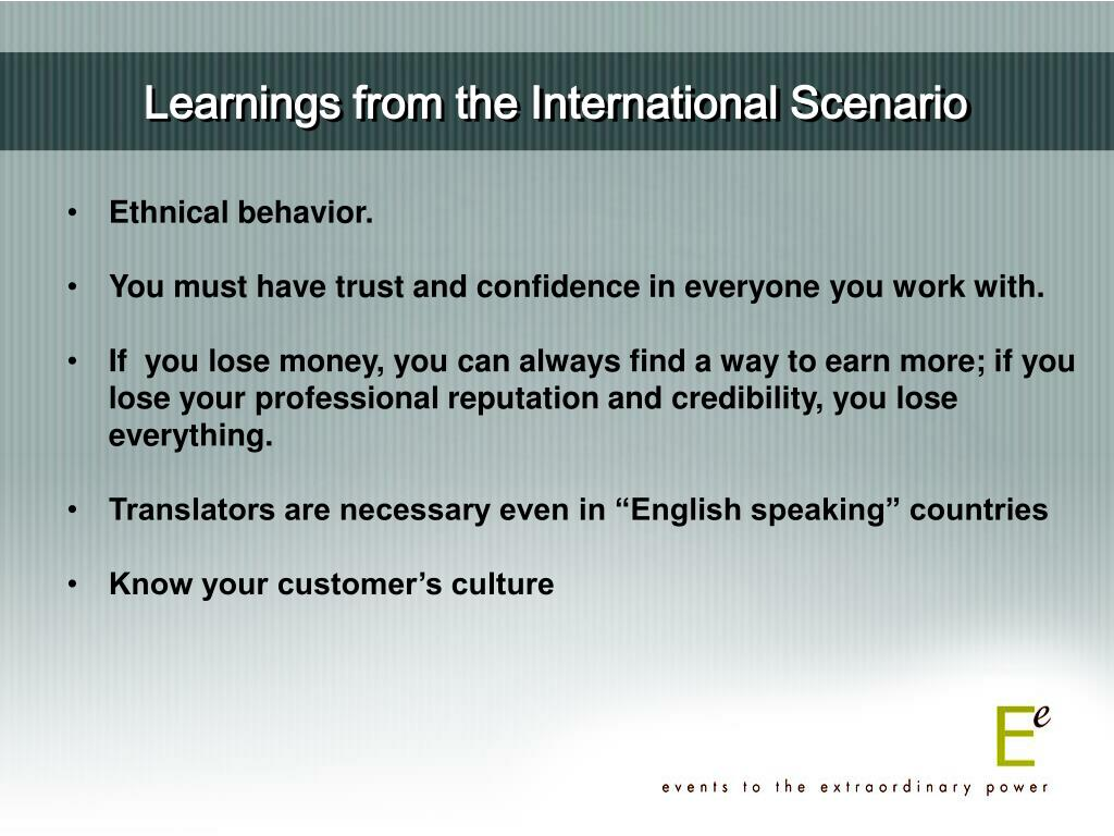 Learnings from the International Scenario