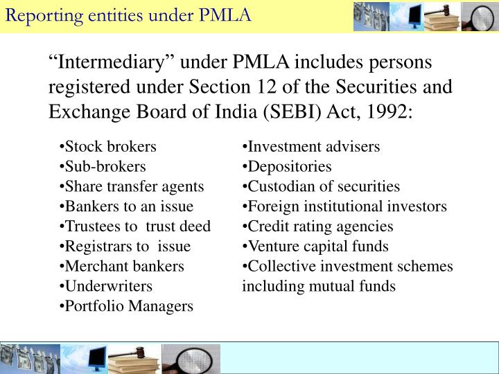 Reporting entities under PMLA