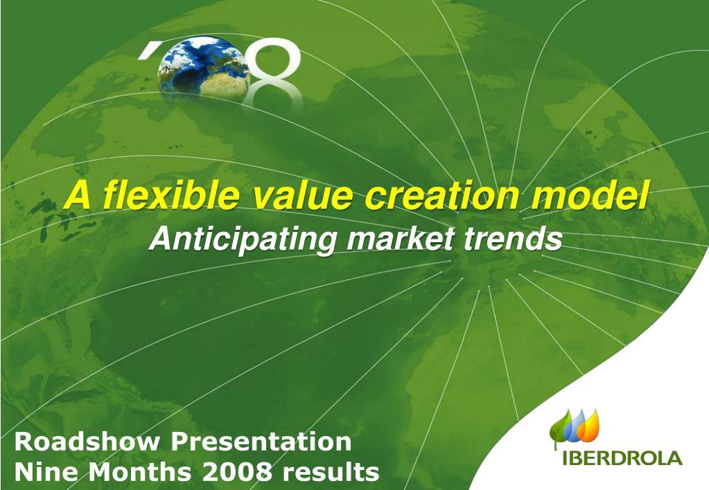 A flexible value creation model