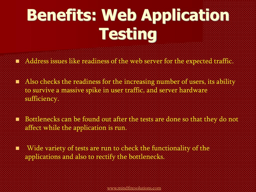 Benefits: Web Application Testing