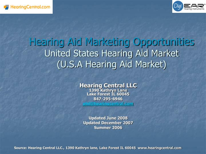 Hearing aid marketing opportunities united states hearing aid market u s a hearing aid market