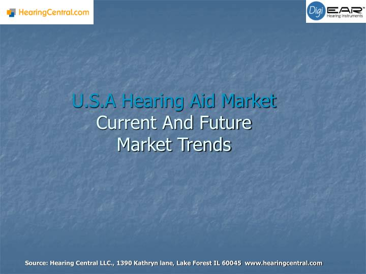 U s a hearing aid market current and future market trends