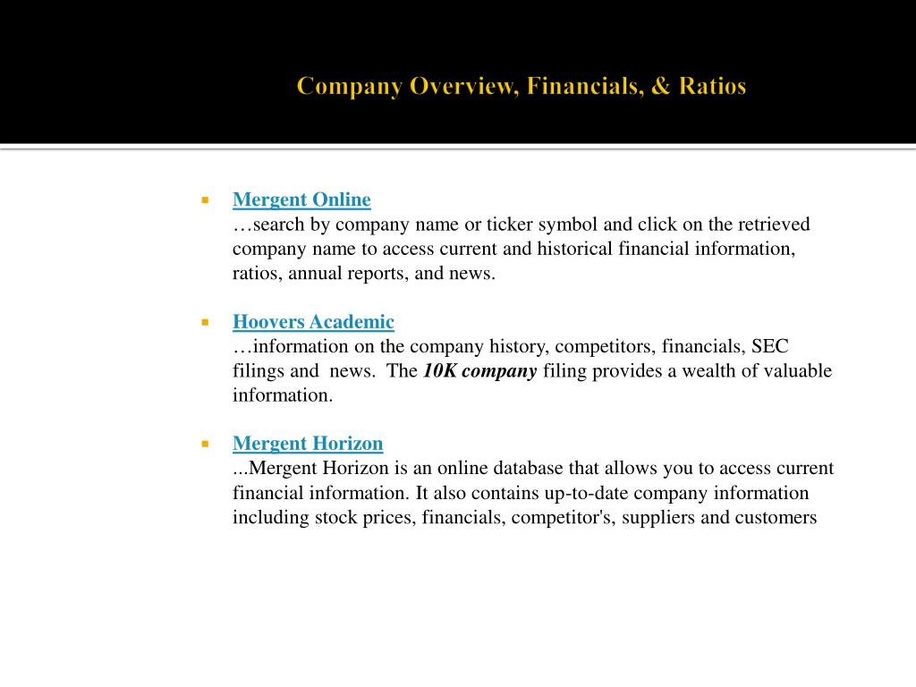 Company Overview, Financials, & Ratios