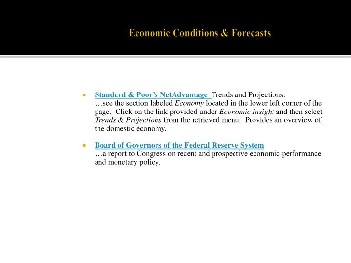 Economic conditions forecasts