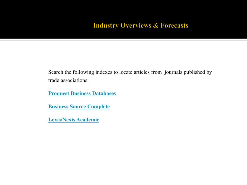 Industry Overviews & Forecasts