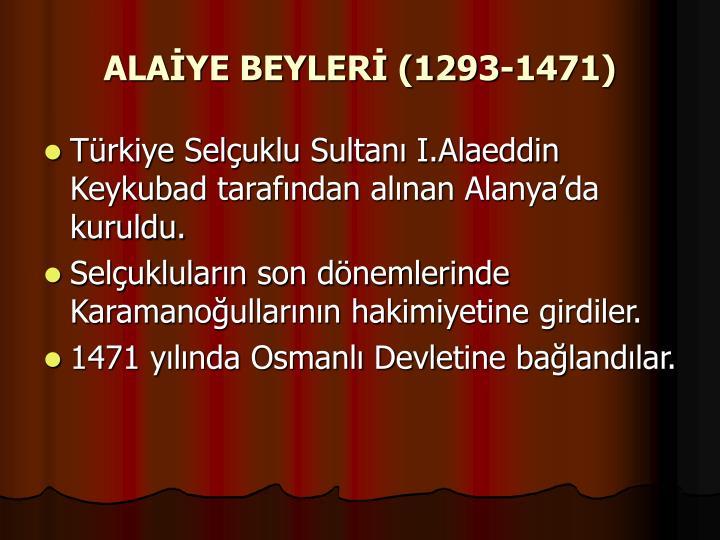 ALAİYE BEYLERİ (1293-1471)