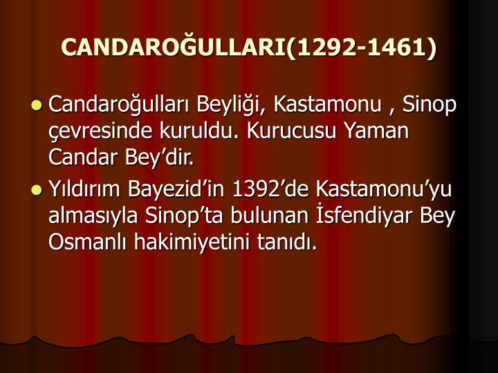 CANDAROĞULLARI(1292-1461)