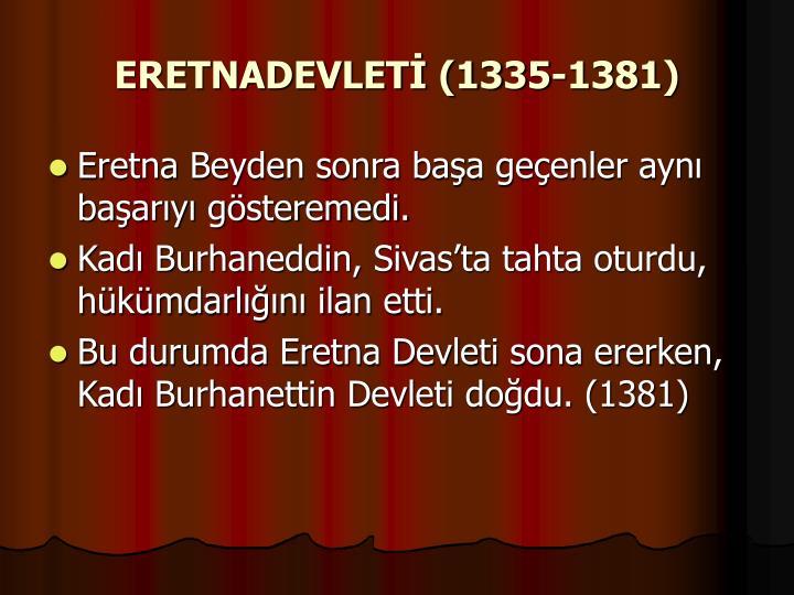ERETNADEVLETİ (1335-1381)