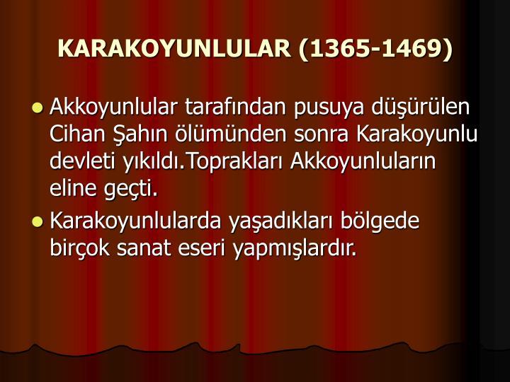 KARAKOYUNLULAR (1365-1469)
