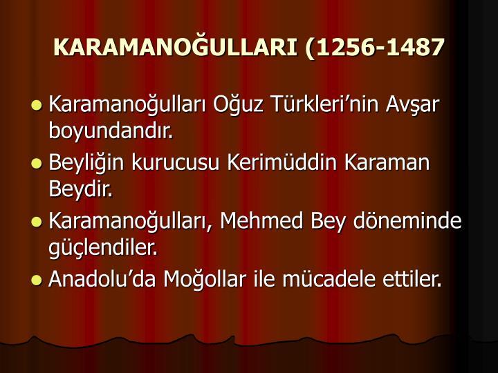KARAMANOĞULLARI (1256-1487