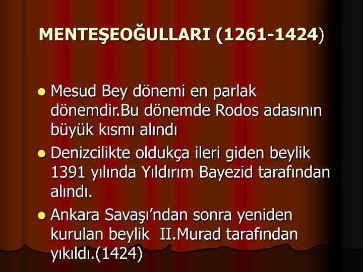 MENTEŞEOĞULLARI (1261-1424
