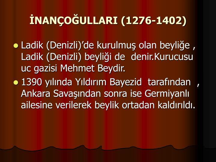 İNANÇOĞULLARI (1276-1402)