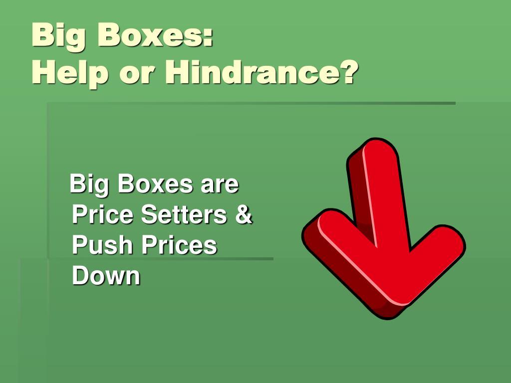 Big Boxes:
