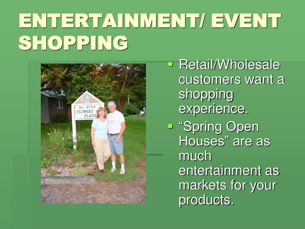 ENTERTAINMENT/ EVENT SHOPPING