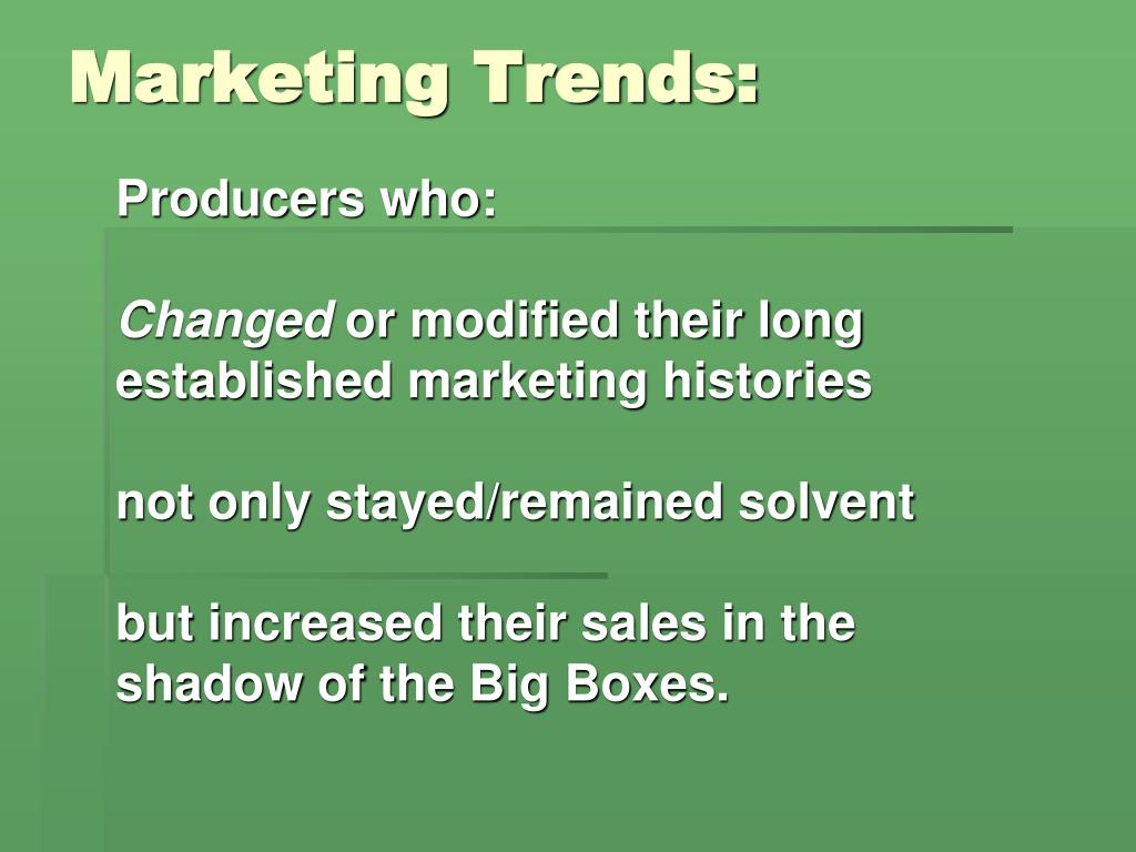 Marketing Trends: