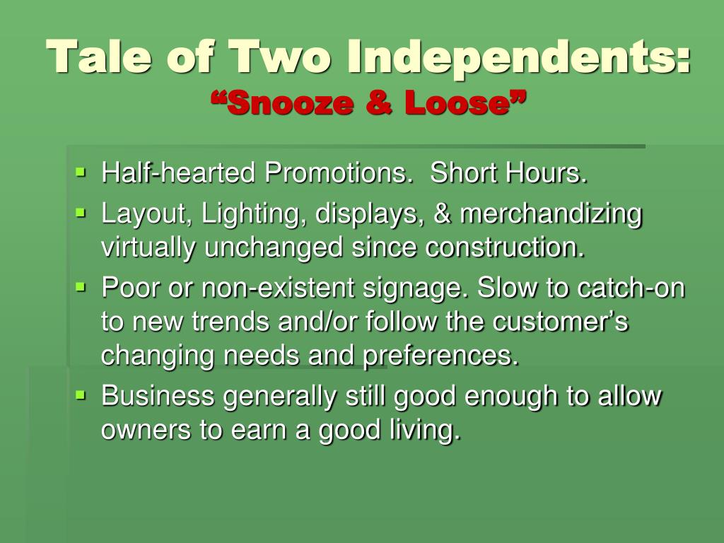 Tale of Two Independents: