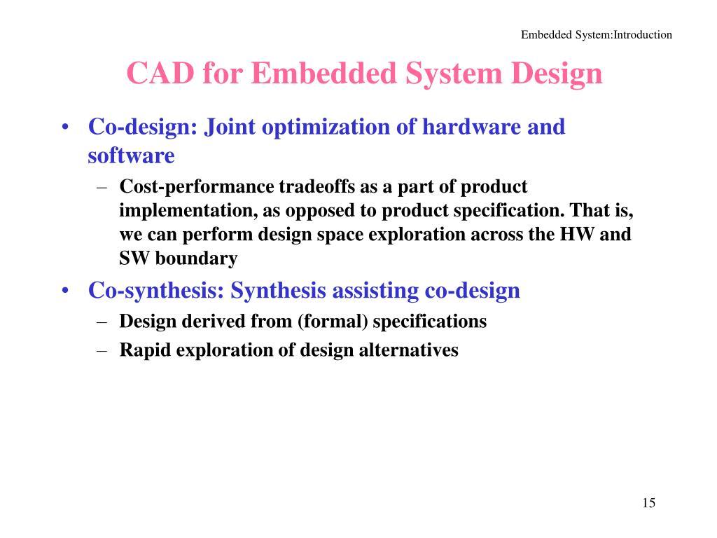 CAD for Embedded System Design