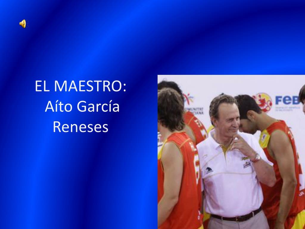 EL MAESTRO: