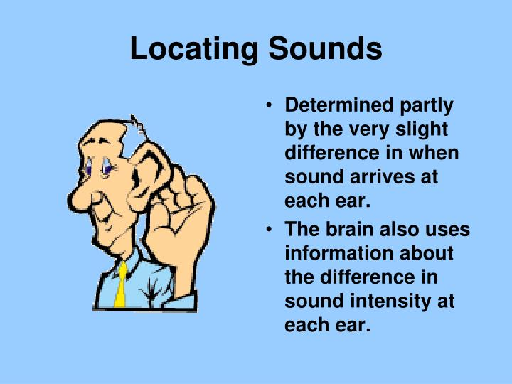 Locating Sounds