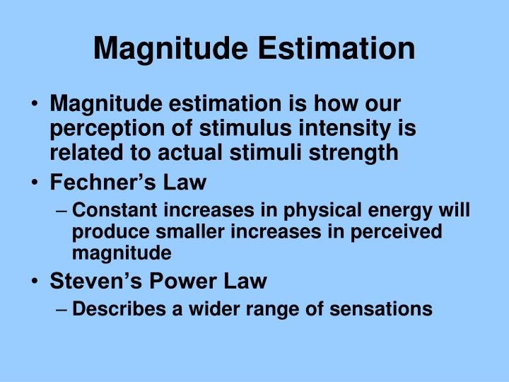 Magnitude Estimation