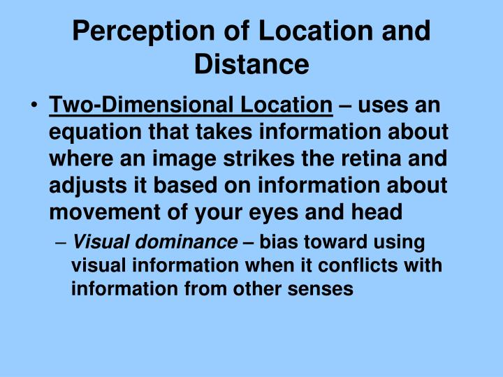 Perception of Location and Distance