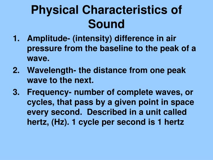 Physical Characteristics of Sound