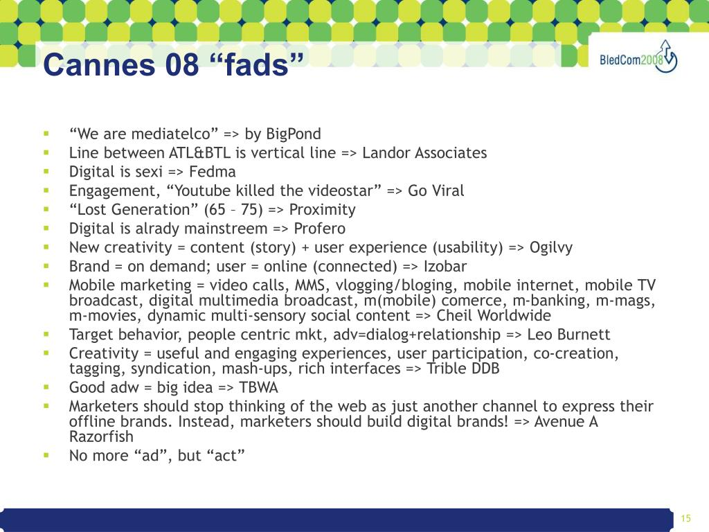 "Cannes 08 ""fads"""