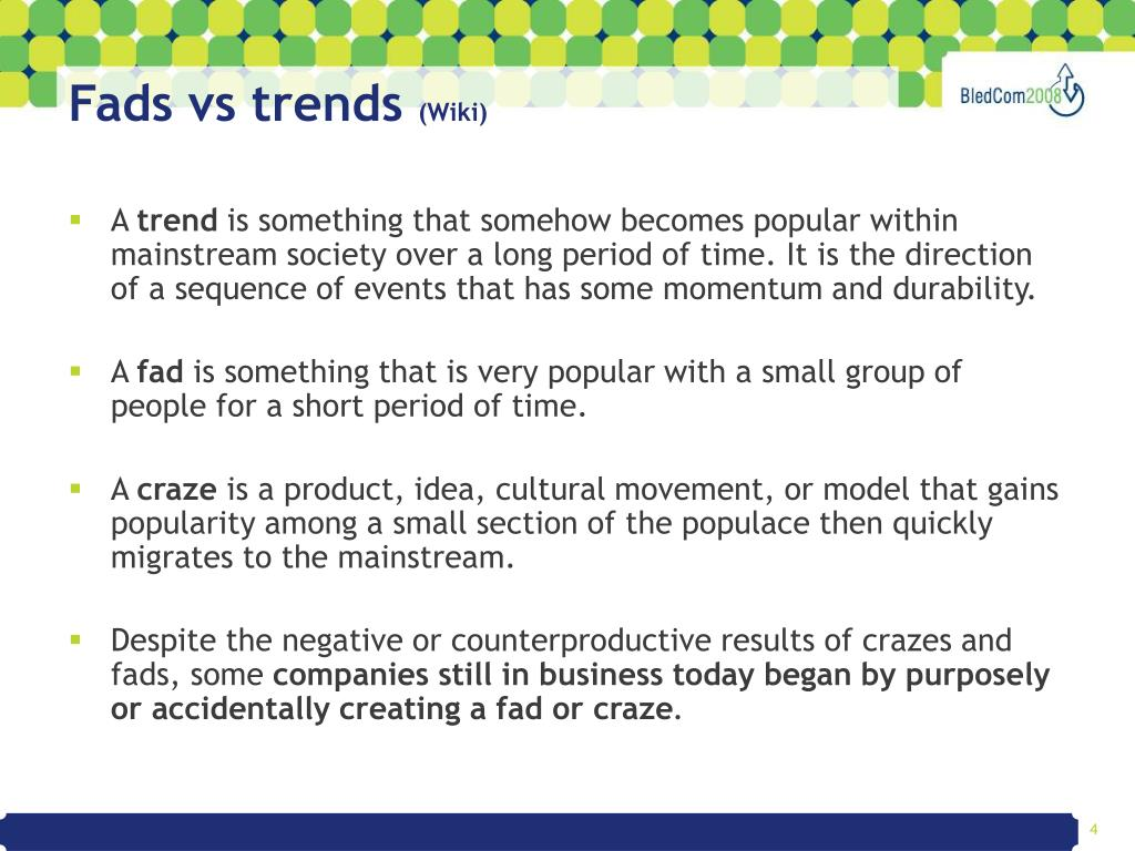 Fads vs trends