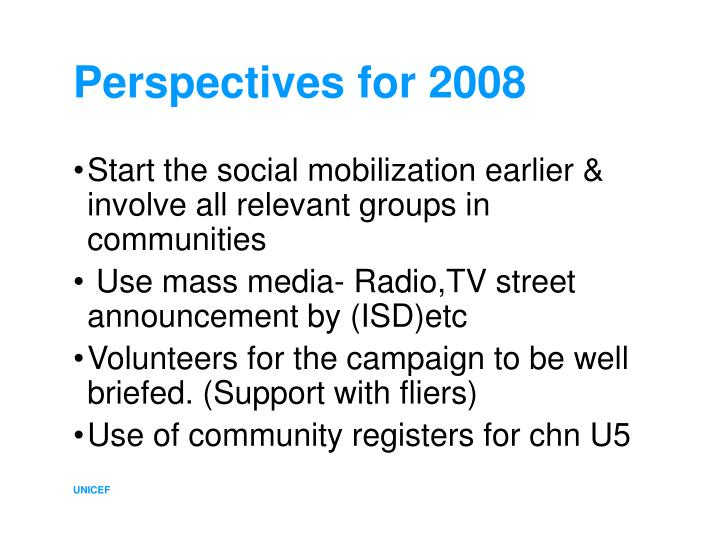Perspectives for 2008
