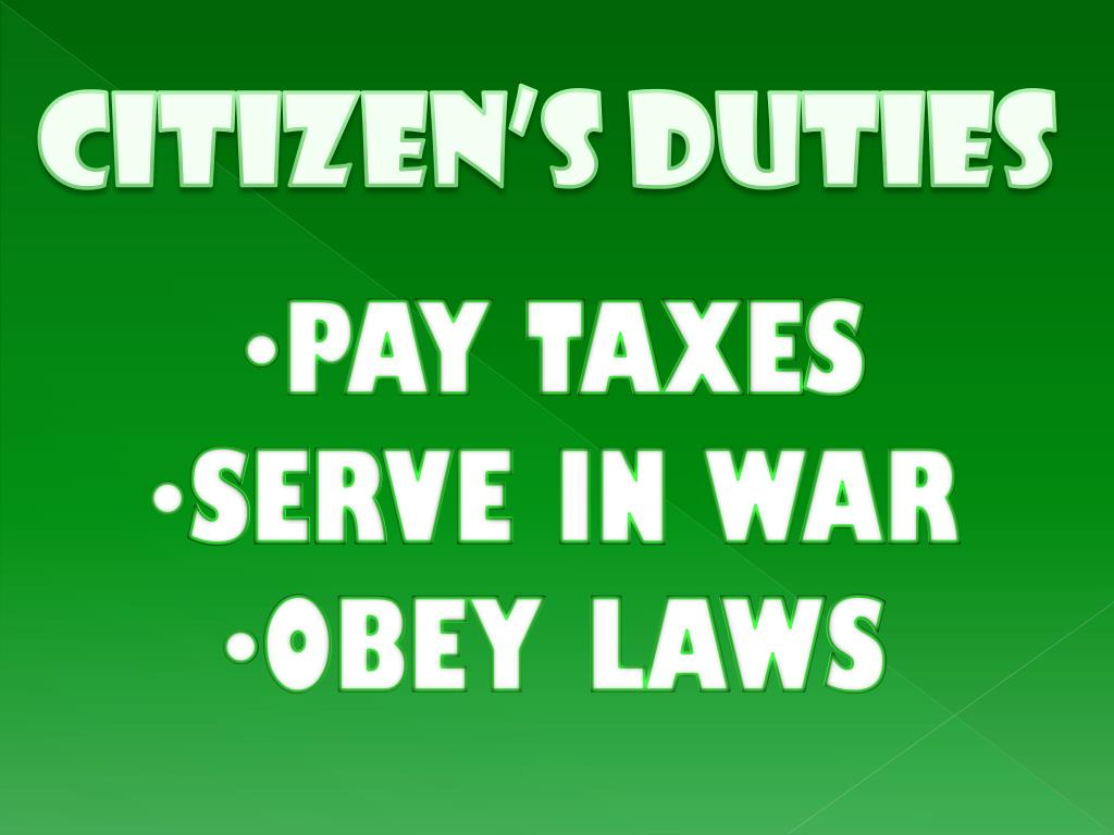 CITIZEN'S DUTIES