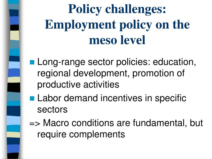 Policy challenges: